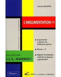 L'argumentation. Volume 1, Argumenter à travers les différents genres