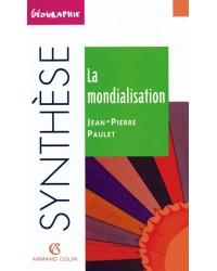 La mondialisation - 3e éd. mise à jour