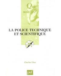 La police technique et scientifique - 2e éd. mise à jour