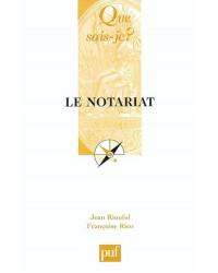 Le notariat - 3e éd.
