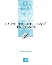 La politique de santé en France - 3e éd. refondue