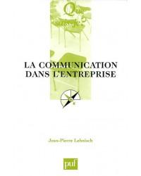 La communication dans l'entreprise - 5e éd. mise à jour