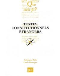 Textes constitutionnels étrangers - 17e éd.