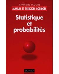 Statistique et probabilités. Manuel et exercices corrigés