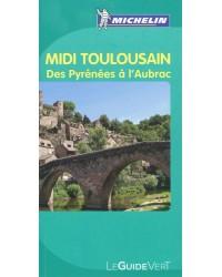Midi Toulousain. Des Pyrénées à l'Aubrac