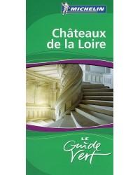 Châteaux de la Loire. Edition 2007